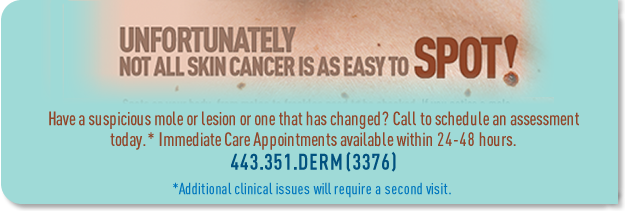 Not all skin cancer is easy to spot. If you have a change in a mole that concerns you call for an Immediate Care Appointment.